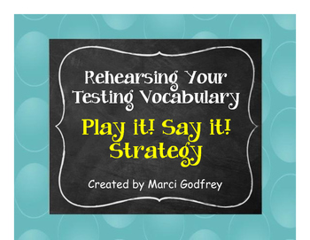 Play it - Say it! Testing Vocabulary Rehearsal