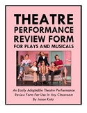 NEW! Play or Musical Review Form for Theater or Non-Theater Based Classrooms