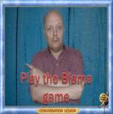 Play the blame game ESL adult conversation lesson in Google slides format