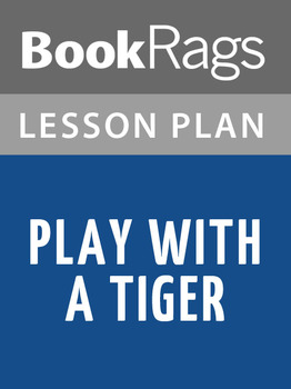 Play with a Tiger Lesson Plans