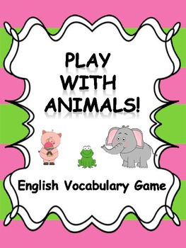 Play with animals!