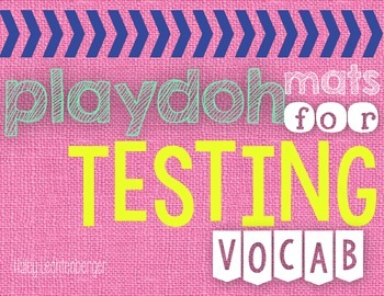 Playdoh Mats for Testing Vocabulary - Upper Elementary Word Work