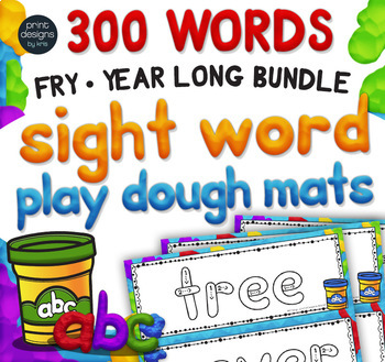 Playdoh Sight Word Mats with Custom Clay Font - FRY 300 Words - YEAR LONG BUNDLE