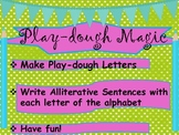 Playdough Magic! Make letters of the alphabet! Create Sentences!  Write!