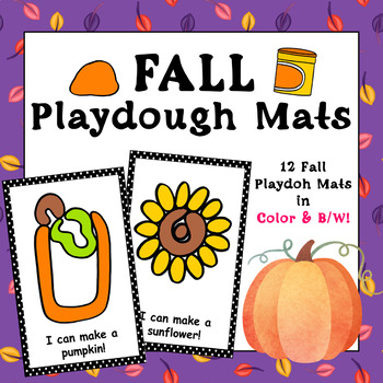 Fall Playdough Mats - (12 Fall Playdough Mats in Color and B&W)
