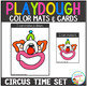 Playdough Mats & Visual Cards: Circus Time