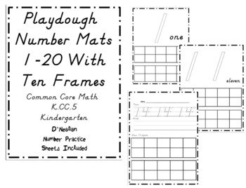Playdough Number Mats 1-20 with Ten Frames- D'Nealian Number Writing Practice