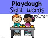 Playdough Sight Words Volume 2