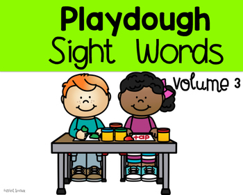 Playdough Sight Words volume 3