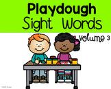 Playdough Sight Words volume 3
