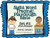 Playdough Tracing Sight Word Mats Dolch Pre-Primer Set 2