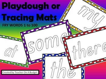 Sight Words Playdough or Tracing Mats Fry Words 1 to 100
