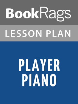 Player Piano Lesson Plans