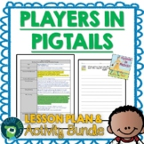 Players In Pigtails by Shana Corey Lesson Plan and Activities