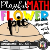 Playful Math Centers: Flower Pie and Other Counting Recipes, Prek-K