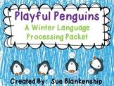 Playful Penguins Language Processing Packet