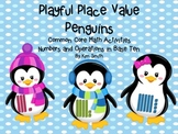 Playful Place Value Penguins -Common Core Math for Numbers