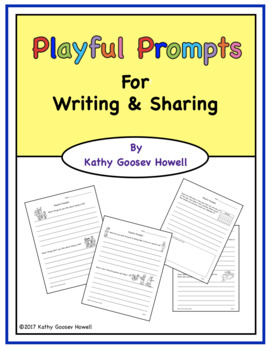 Playful Prompts For Writing  & Sharing