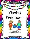 Playful Pronouns