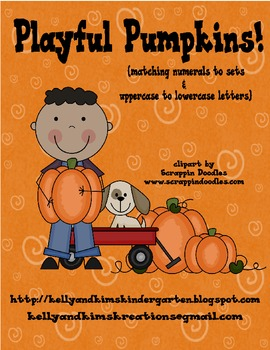 Playful Pumpkins! {matching numerals to sets & uppercase to lowercase letters}