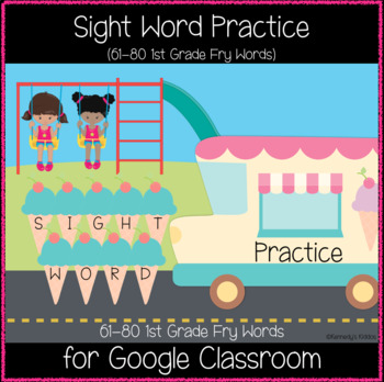 Playground 1st Grade Sight Words 61-80 (Great for Google Classroom!)