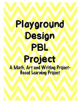 Playground Design PBL Project Math, Art, and Writing