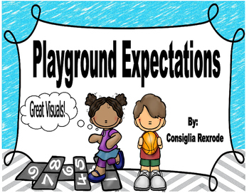 Playground Expectations, Rules, Reminders (Visuals)