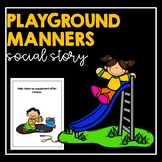 Playground Manners- Social Story