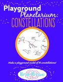 Playground Planetarium: The Constellations | STEAM STEM Astronomy and Math