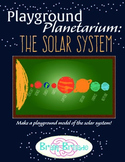 Playground Planetarium: The Solar System | STEAM STEM Astronomy and Math