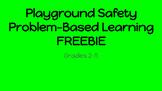 Playground Safety PBL FREEBIE