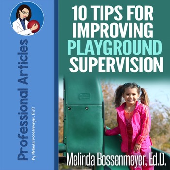 Playground Supervision: Ten Tips for Improving Playground Supervision