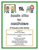 Playground Vs. Computers Persuasive Letter Activity