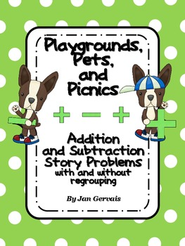 Playgrounds, Pets, and Picnics Addition and Subtraction St