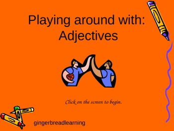 Playing Around with Adjectives