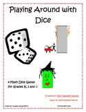 Playing Around with Dice