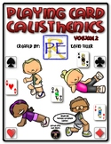 Playing Card Calisthenics (Volume 2)