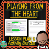 Playing From The Heart by Peter H. Reynolds Lesson Plan and Activities