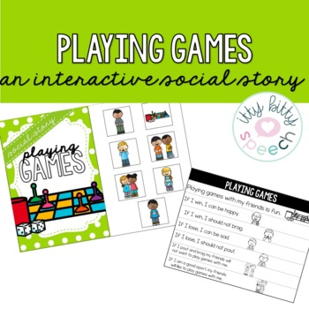 Playing Games Interactive Social Story