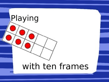 Playing Games with Ten Frames