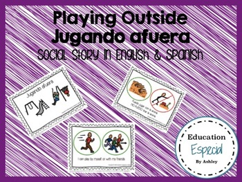 Playing Outside-Social Story in Spanish and English