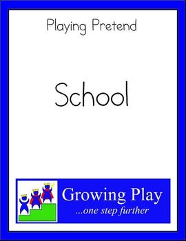 Playing Pretend - School