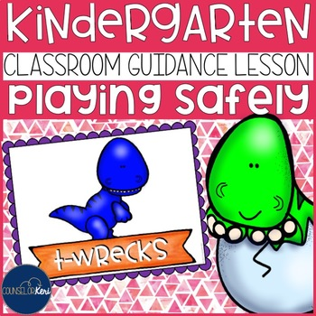 Playing Safely Classroom Guidance Lesson for Early Elementary School Counseling