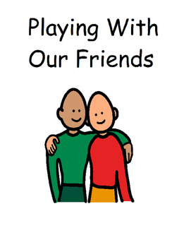 Playing With Friends: Social Story (Autism, Speech, Sharing)