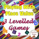 Math Games: Playing With Place Value/Common Core Aligned