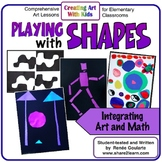 Art Lesson Bundle Playing With Shapes Math Integrated