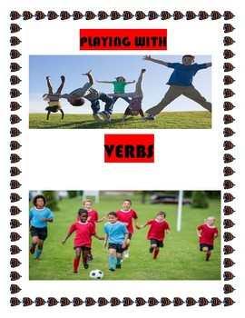 Playing With Verbs