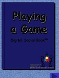 Playing a Game Digital Social Book