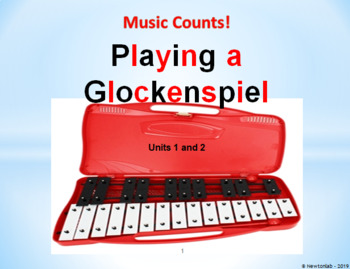 Playing a Glockenspiel Units 1 and 2