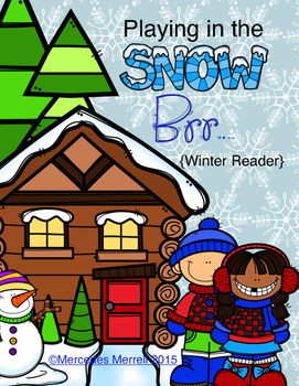 Playing in the Snow-  Brr!  Winter Reader  First Grade
